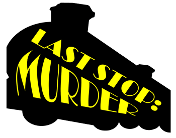 Last Stop: Murder - Mystery Party Kit