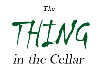 The Thing in the Cellar - 30 Minute Mystery