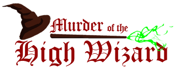 Murder of the High Wizard - 30 Minute Mystery