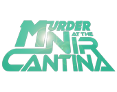 Murder at the Nir Cantina - Mystery Party Kit